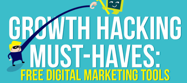 Growth-Hacking-Must-Haves-Free-Digital-Marketing-Tools