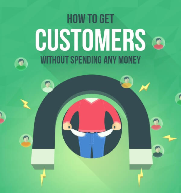 Get Customers without Spending a Cent