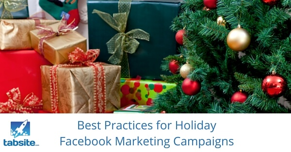 Best Practices for Holiday Facebook Marketing Campaigns