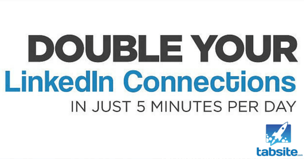 Double Your LinkedIn Connections In Five Minutes