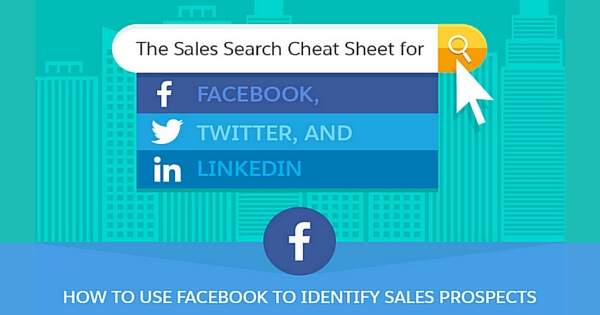 Infographic] Sales Search Cheat Sheet for LinkedIn, Facebook