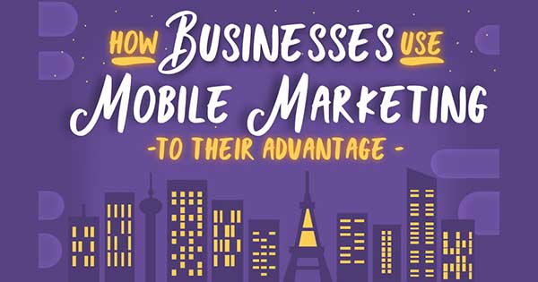 How-a-Business-Can-Use-Mobile-Marketing-to-its-Advantage-[Infographic]-315