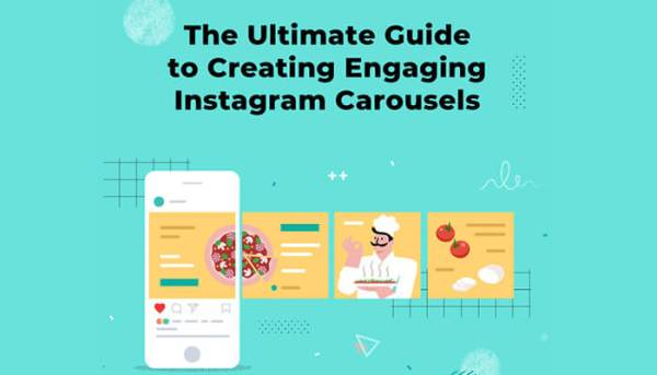 The Ultimate Guide to Creating Engaging Instagram Carousels Infographic.