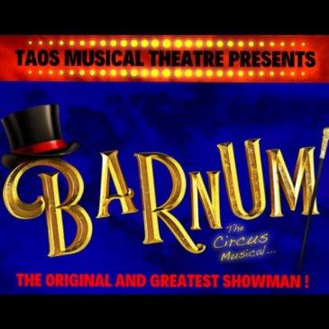 BARNUM – TAOS MUSICAL THEATRE