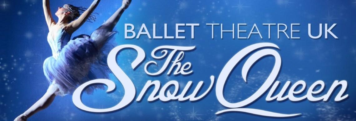 The Snow Queen - Ballet Theatre UK