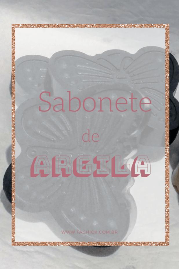 Como fazer sabonete de Argila