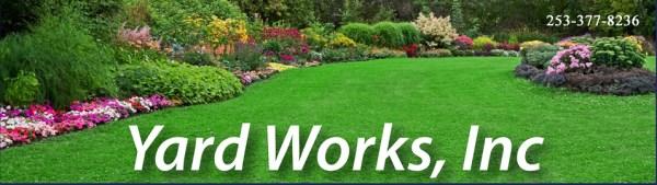 yard works . tacoma landscape