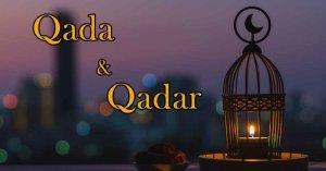 Pengertian Qada dan Qadar