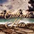 Caliban's Hour by Tad Williams