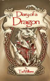 Diary of a Dragon by Tad Williams