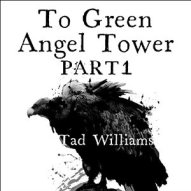 To Green Angel Tower Part 1 (February 2016)