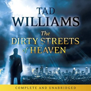 The Dirty Streets of Heaven (2012)