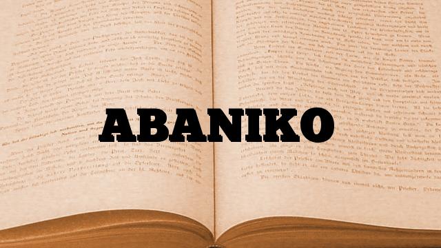 ABANIKO