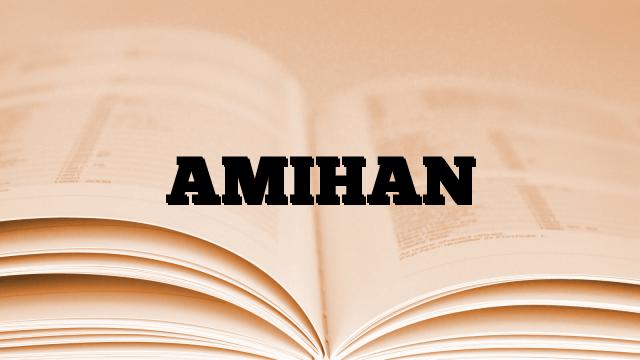 AMIHAN