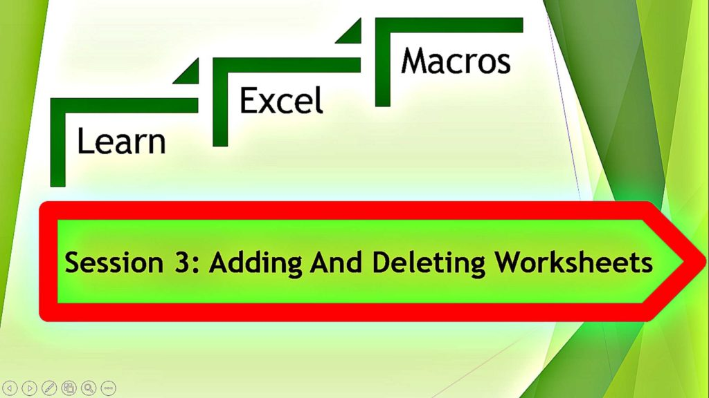 Learning Excel Spreadsheets and Excel Macro Vba for Adding and Deleting Excel Worksheets Youtube