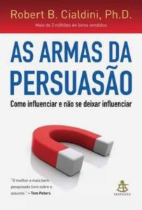 "Capa do livro ""As armas da persuasão"", de Robert B. Cialdini"