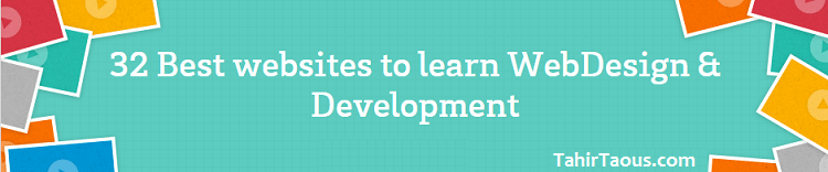 32 websites Best way to learn WebDesign & Development