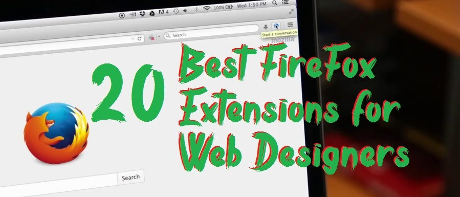 Best FireFox Extensions for Web Designers