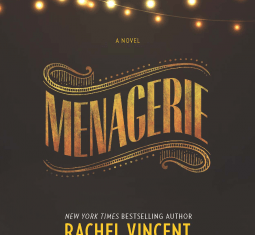 Powerful & disturbing: Review of 'Menagerie' by Rachel Vincent