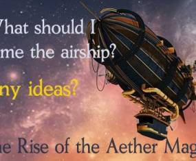 Can you help me name an airship?