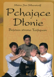 pchajace-dlonie-bojowa-strona-taijiquan-Książka o pchających dłoniach