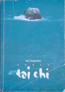 Droga Taiji Jou Tsung Hwa