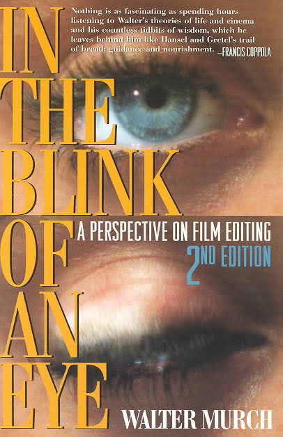 'In the Blink of an Eye: A Perspective on Film Editing,' by Walter Murch