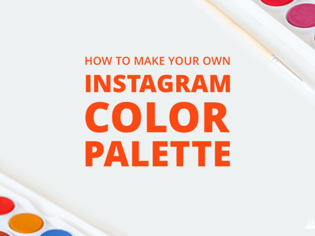 How to Make Your Own Instagram Color Palette  Tailwind App
