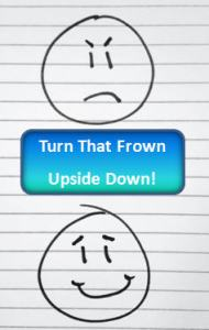 Frown Upside Down