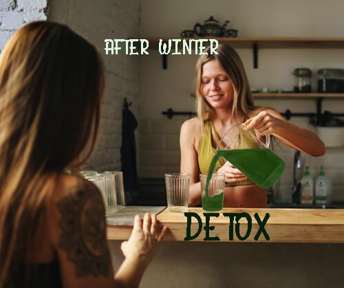 After winter Detox