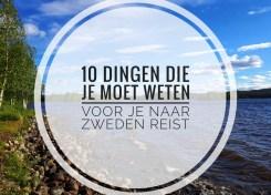 10 dingen die je moet weten voor je naar Zweden reist