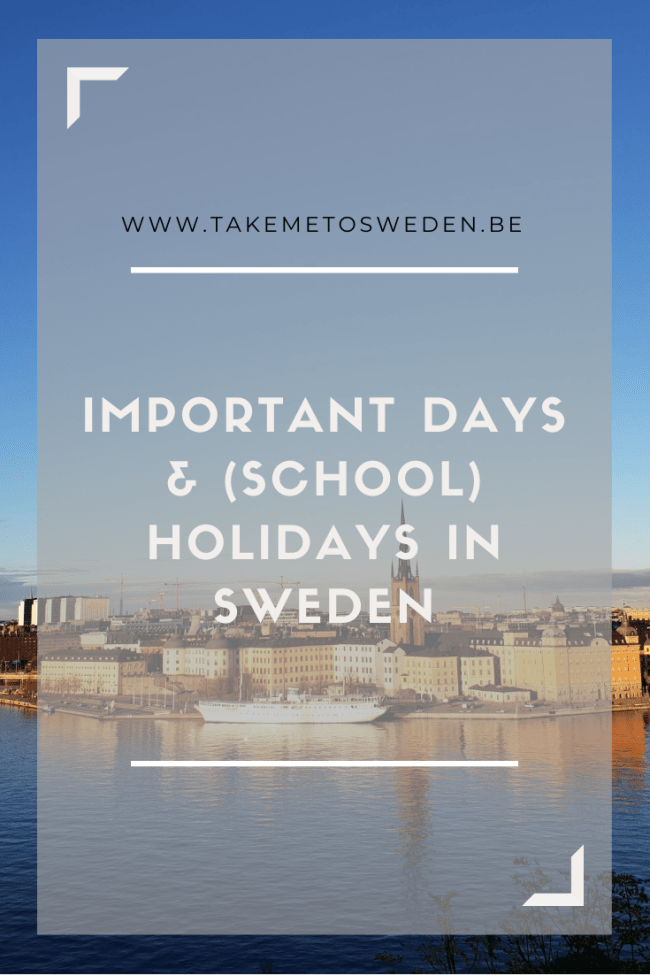 Important dates and (school) holidays in Sweden