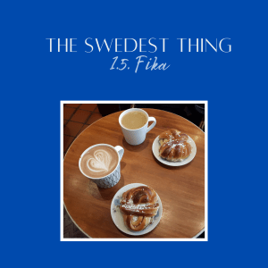 The Swedest Thing podcast - fika