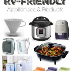 Rv Kitchen Appliances Small Black Table My Favorite Friendly And Products Instant Pot Dehumidifier Electric Skillet More