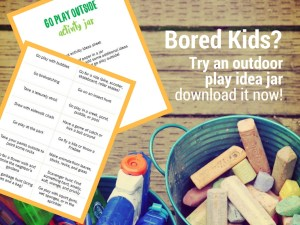 Outdoor activity jars help kids get motivated to go play outside | #playoutside