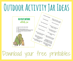 Get your free printable of outdoor activity jar ideas