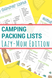 Image of printable camping checklists, text reads camping packing lists, lazy mom edition