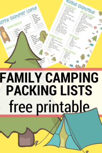 an illustration of a tent and a tree with printable camping packing lists, text reads family camping packing lists