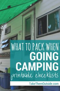 a vintage camper, text reads what to pack when going camping, printable checklists