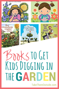 cover images of children's picture books. text reads books to get kids digging in the garden