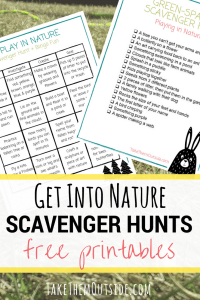 image of a printable scavenger hunt lists, text reads get into nature scavenger hunts free printables