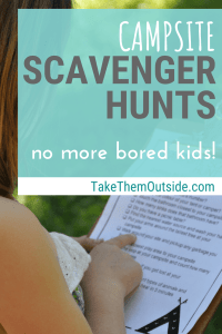 young girl looking at a scavenger hunt on a clipboard, text reads campsite scavenger hunts no more bored kids