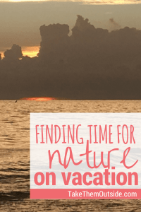 An ocean sunset, text reads finding time for nature on vacation