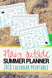 image of summer activity calendars for June, July, and August. text reads play outside summer planner