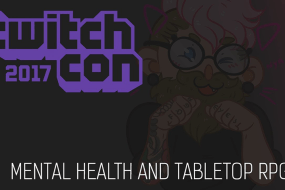 Don't Miss This Panel on Mental Health in Tabletop RPGs