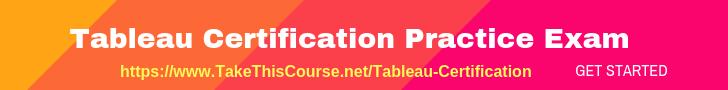 Tableau Certification Practice Exam
