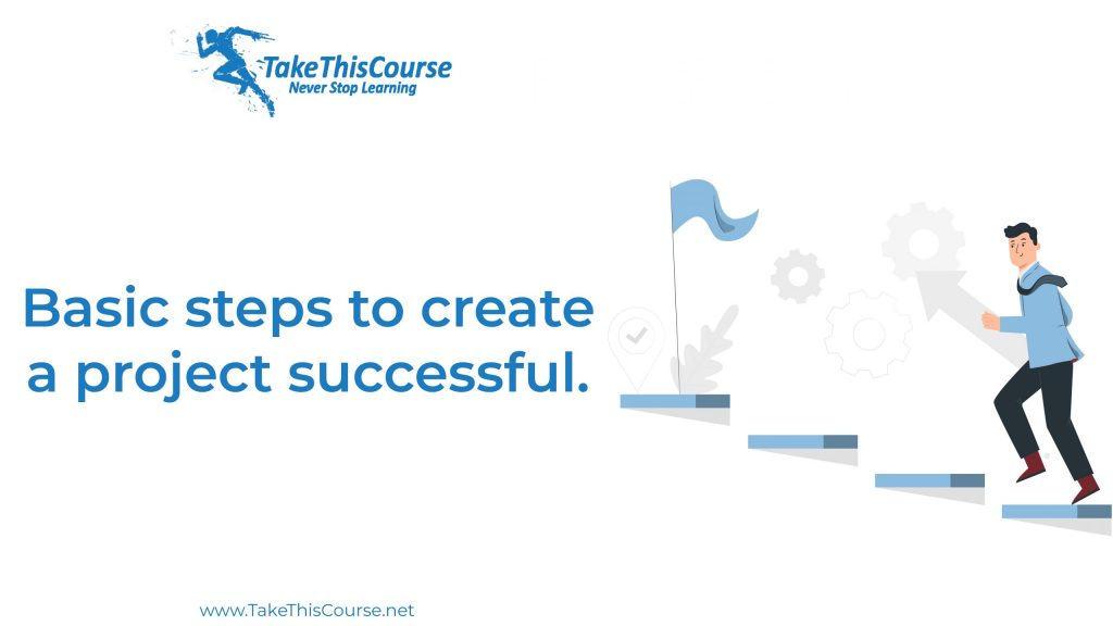 steps to create a project successful