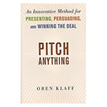 Pitch Anything by Oren Klaff: Book Summary
