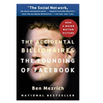 The Accidental Billionaires by Ben Mezrich: Book Summary