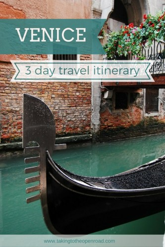 3 days in Venice travel itinerary things to do Venice takingtotheopenroad peggytee